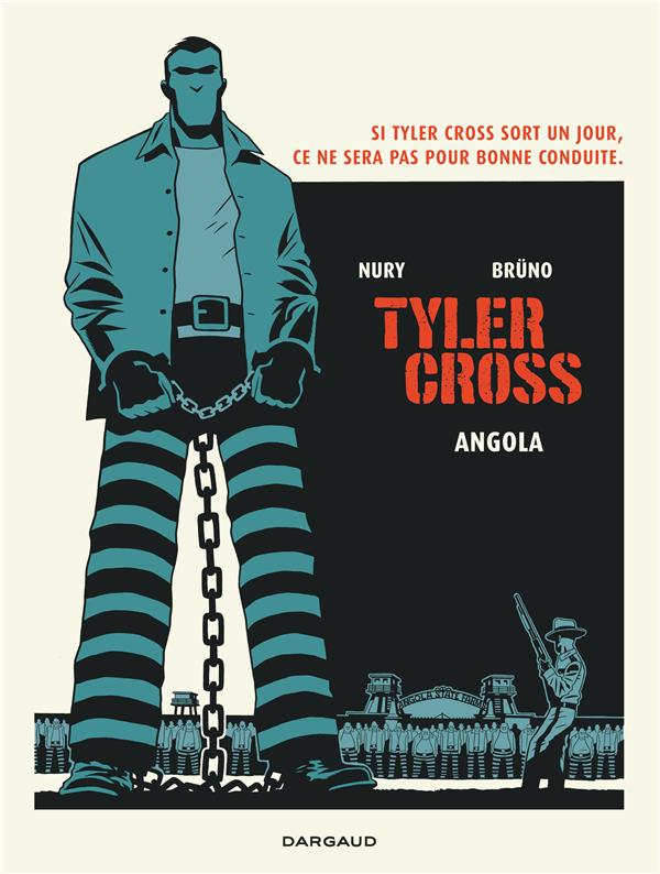 Tyler Cross Angola Vol.2 Brüno Dargaud